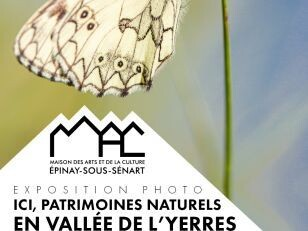 """Exposition : """"Ici, patrimoines naturels en vallée de l'Yerres"""" 1"""