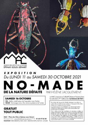 """Festival La Science de l'Art à Épinay - exposition """"No-Made de la nature défaite"""" 1"""