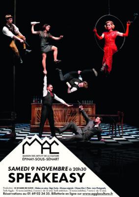 Speakeasy Par The Rat Pack Company : Le spectacle qui renouvelle l'art du cirque 1