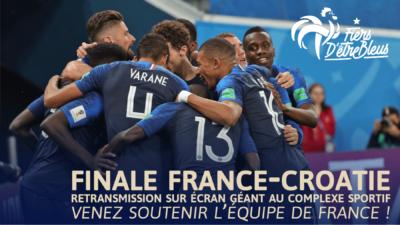 Finale France-Croatie : Retransmission sur écran géant au Complexe sportif 1
