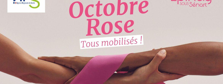 Octobre Rose, tous mobilisés !