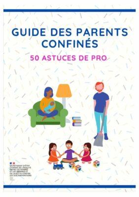 Le Guide des parents confinés à télécharger ! 1